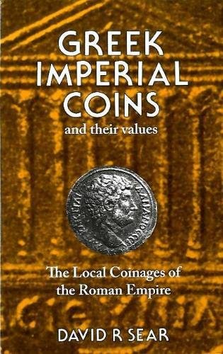 9780900652592: Greek Imperial Coins and Their Values: Local Coinages of the Roman Empire