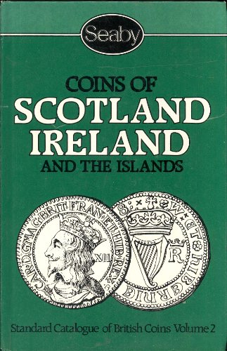 9780900652646: Coins of Scotland, Ireland and the Islands