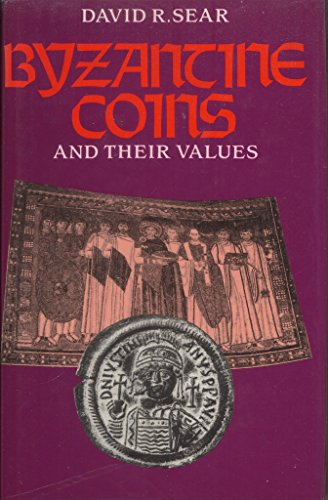 9780900652714: Byzantine Coins and Their Values: Coins Listed 2250