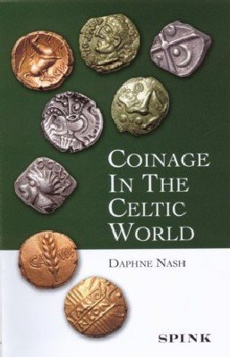 9780900652851: Coinage in the Celtic World