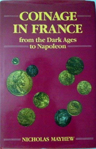 9780900652875: Coinage in France from the Dark Ages to Napoleon