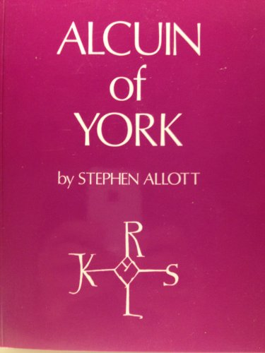 9780900657214: Alcuin of York: His Life and Letters
