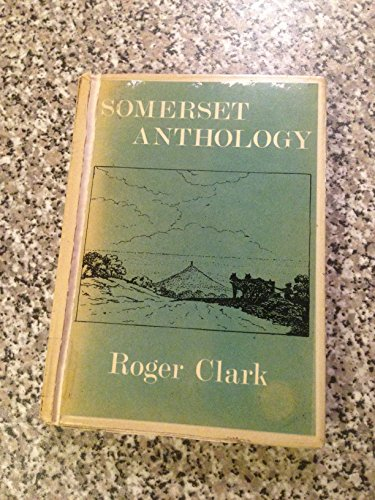 Somerset Anthology (0900657278) by Clark, Roger