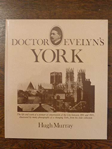 9780900657856: Dr.Evelyn's York