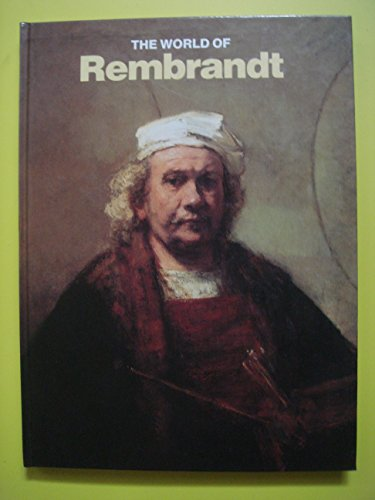 THE WORLD OF REMBRANDT 1606/1669