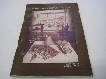 9780900662331: Shetland Pattern Book