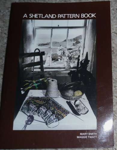 9780900662522: Shetland Pattern Book