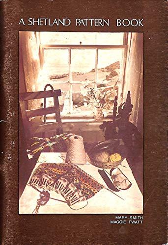 9780900662805: A Shetland Pattern Book: Knitting Designs