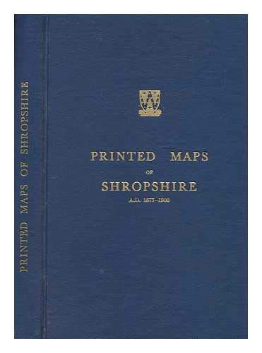 9780900665028: Printed Maps of Shropshire, 1577-1900