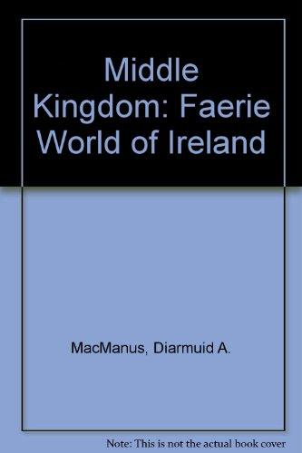 9780900675812: Middle Kingdom: Faerie World of Ireland