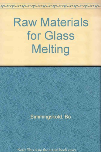 9780900682247: Raw Materials for Glass Melting