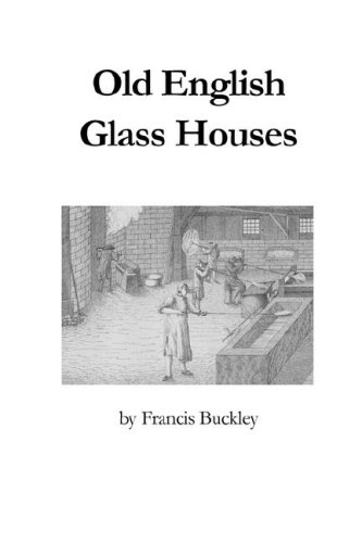 9780900682469: Old English Glass Houses