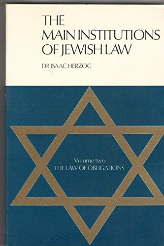 The Main Institutions of Jewish Law -: Isaac Herzog