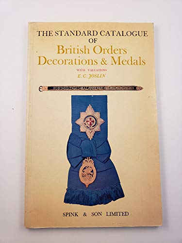 9780900696022: STANDARD CATALOGUE OF BRITISH ORDERS DECORATIONS AND MEDALS