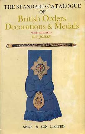 9780900696022: Standard Catalogue of British Orders Decorations and Medals 1969