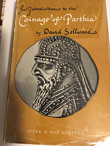 9780900696459: An introduction to the Coinage of Parthia