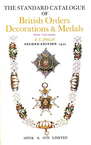 9780900696480: Standard Catalogue of British Orders, Decorations and Medals by Joslin, Edwar...