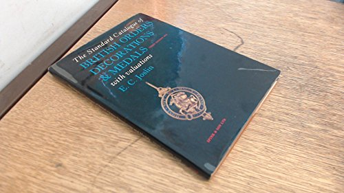 9780900696695: The standard catalogue of British orders, decorations, and medals