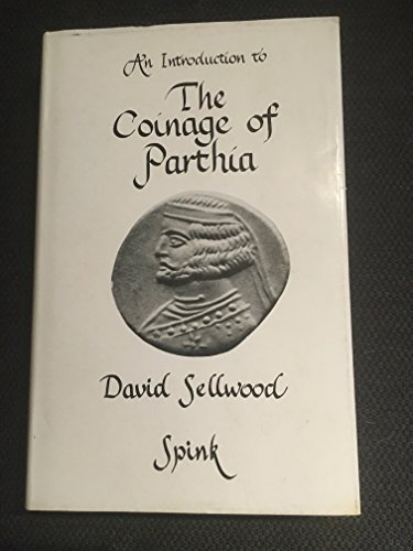 9780900696862: Introduction to the Coinage of Parthia