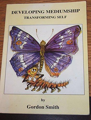 9780900697197: Developing Mediumship, Transforming Self