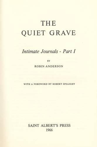 9780900699009: Quiet Grave: Intimate Journals