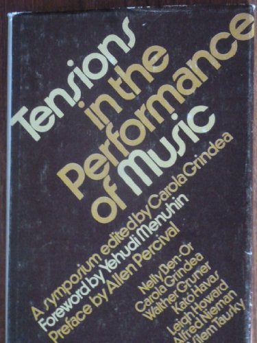 9780900707445: Tensions in the Performance of Music: A Symposium
