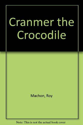 9780900708961: Cranmer the Crocodile