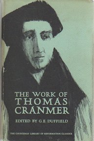 9780900721045: The Work of Thomas Cranmer (The Courtenay Library of Reformation Classics 2)