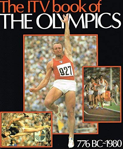 The ITV Book of The Olympics : Coote, James :