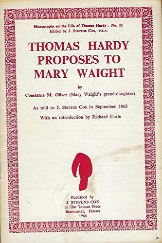 9780900749759: Thomas Hardy Proposes to Mary Waight