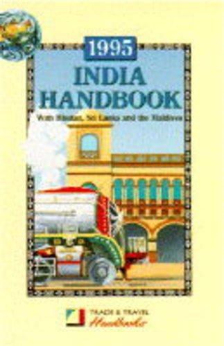 9780900751547: India Handbook 1995: Including Sri Lanka, Bhutan and the Maldives (Trade & Travel Handbooks)