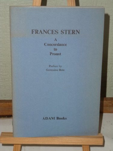 9780900754036: Concordance to Proust by Stern, Frances