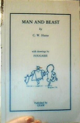 Man and Beast: Hume, C. W.
