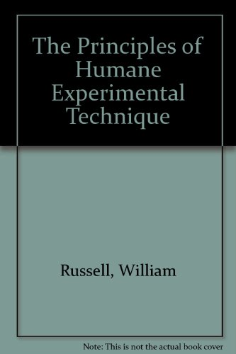9780900767784: Principles of Humane Experimental Technique