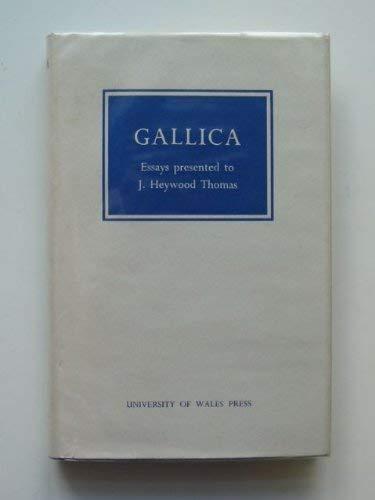 Gallica: Essays Presented to J.Heywood Thomas: A O H