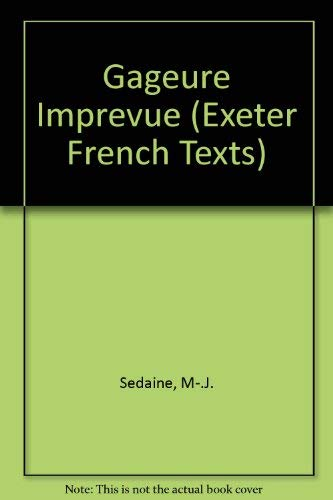 Gageure Imprevue (Exeter French Texts) (French Edition): M-.J. Sedaine