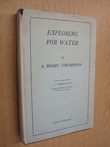 Exploring for water,: Beeby-Thompson, A