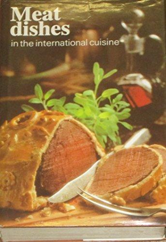 Meat dishes in the international cuisine: Rene and Fuller Kramer