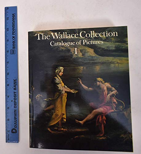WALLACE COLLECTION CATALOG OF PICTURES I: Ingamells, John