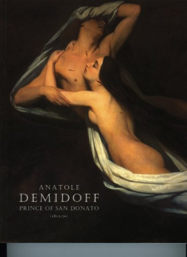 9780900785405: Anatole Demidoff - Prince of San Donato (1812-70) (Collectors of the Wallace Collection)