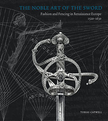 9780900785436: The Noble Art of the Sword: Fashion and Fencing in Renaissance Europe 1520-1630