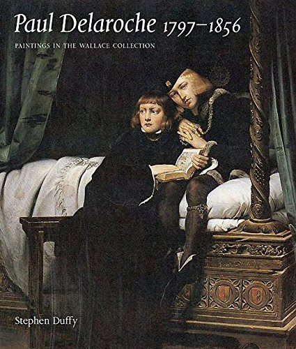 9780900785627: PAUL DELAROCHE 1797-1856: Paintings in the Wallace Collection