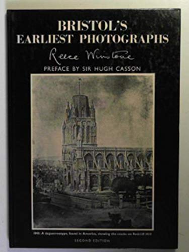 Bristol's Earliest Photographs: v. 15 (0900814462) by Reece Winstone