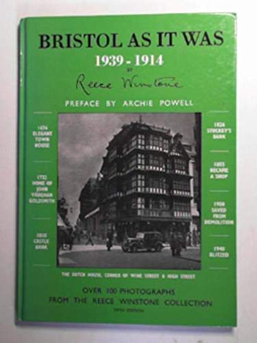 BRISTOL AS IT WAS: 1939 - 1914 (0900814543) by REECE WINSTONE