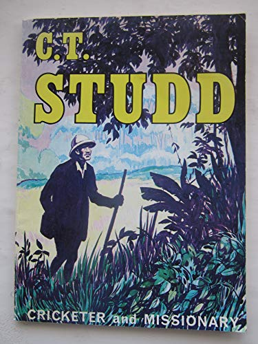 9780900828072: C.T.Studd: Cricketer and Missionary