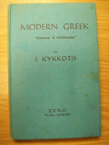 9780900834578: Modern Greek Grammar and Self Educator