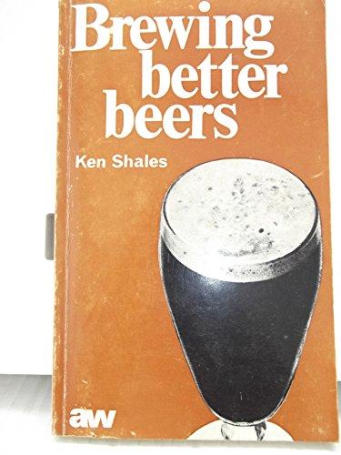 9780900841064: Brewing Better Beers