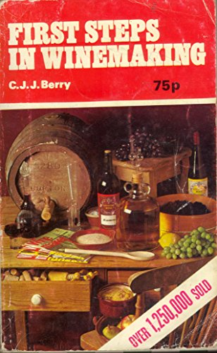 9780900841408: First Steps in Wine Making