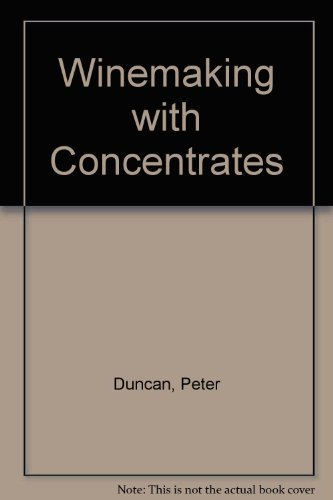 9780900841446: Winemaking with Concentrates