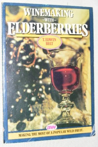 9780900841620: Winemaking with Elderberries